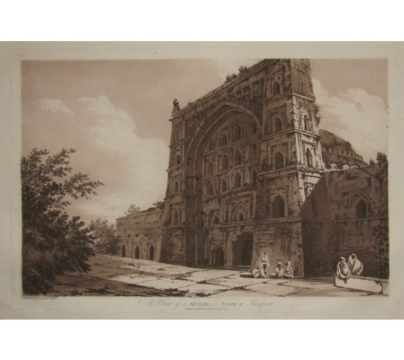 Musjid Tomb Jionpoor India aquatint William Hodges